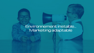 Environnement-instable-Marketing-adaptable