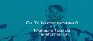 Go-to-market-structure-meilleurs-taux-transformation-product-managers