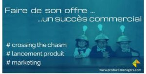 Start-up-ETI-offre-succes-commercial-chasm-product-managers
