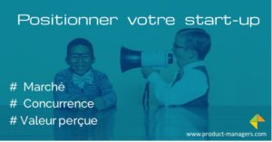 positionner-votre-startup-product-managers